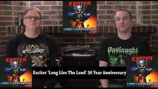 "Exciter ""Long Live The Loud"" Review-30 year anniversary- The Metal Voice"