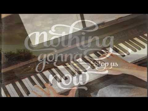 Nothings Gonna Stop Us Now - Piano Mp3