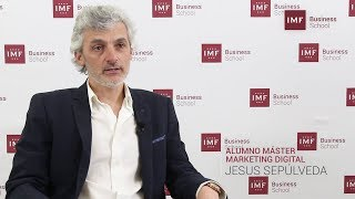 Opinión Alumno Master Marketing Digital de IMF: Jesús Sepúlveda