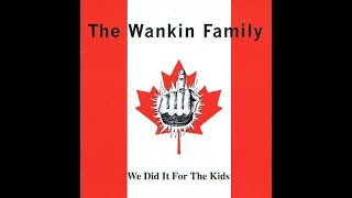 the wankin family