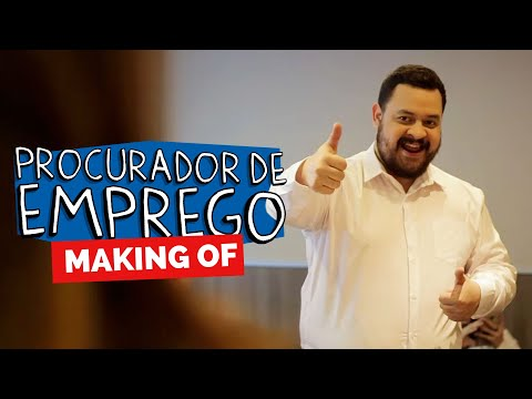 MAKING OF - PROCURADOR DE EMPREGO