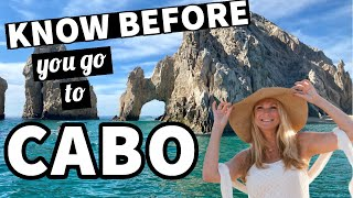 Know Before You Go to Cabo San Lucas, Mexico 🏖️ | Traveling to Mexico Tips