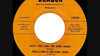 Ding-A-Ling-A-Ling-Ding Dong ~ Dicky Dell & The Bing Bongs (1958)