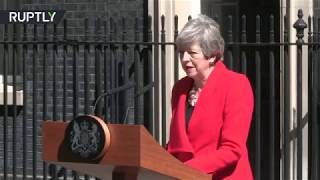 'Gratitude for opportunity to serve the country I love': UK PM May gives speech on her resignation