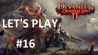 [FR] Divinity Original Sin 2 - Let's Play - Episode 16