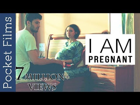 I Am Pregnant - Hindi Short Film
