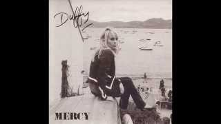 DUFFY - MERCY - SAVE IT FOR YOUR PRAYERS