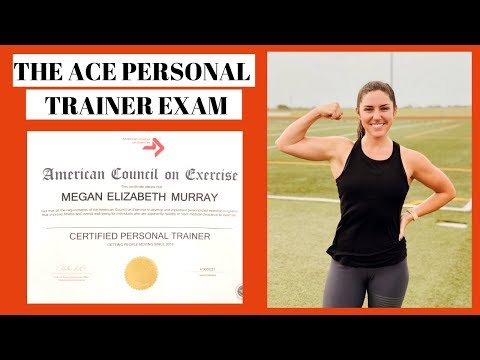 HOW TO PREPARE FOR THE ACE PERSONAL TRAINER EXAM ...