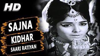 Sajna Kidhar Saari Ratiyan | Lata Mangeshkar, Usha