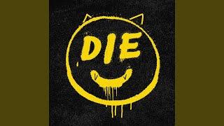 Die Young! (DZA Remix)