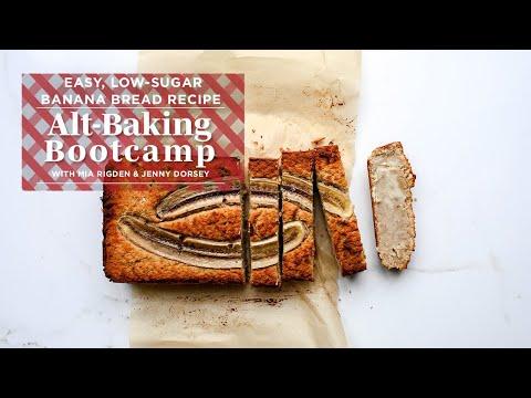 Easy Healthy Banana Bread Recipe | Alt-Baking Bootcamp | Well+Good
