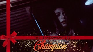 The Shadowhunters - Champion