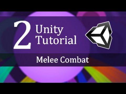 2. Unity Tutorial Melee Combat