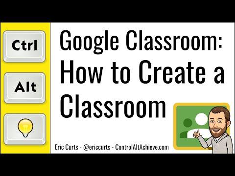 Google Classroom: How to Create a Classroom