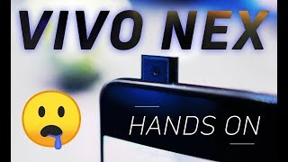 Vivo Nex Hands-on: More Than Meets The Eye