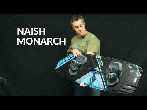 2018 Naish Monarch Kiteboard Review