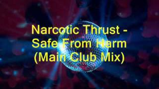 Narcotic Thrust - Safe From Harm video