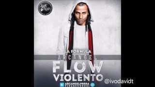 Arcangel - Flow Violento