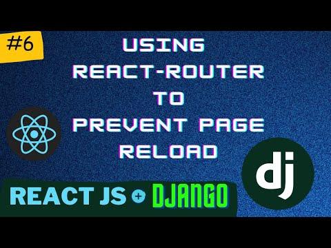 Using React Router to avoid Page Reload | Django + React Series PT 6 thumbnail