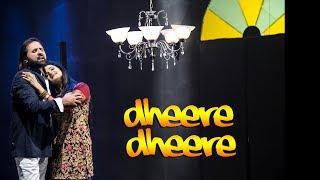Dheere Dheere  Naseer Ahmed Khawaja