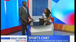 KCB win 2017/18 Kenya Cup league title: Sports Chat