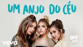 BFF Girls   Um Anjo Do Céu