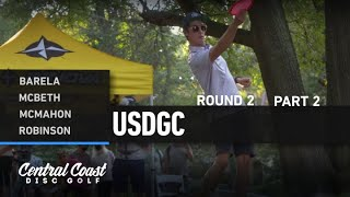 2020 USDGC - Round 2 Part 2 - Barela, McBeth, McMahon, Robinson