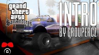 Grand Theft Auto: San Andreas | INTRO | GrouperCZ