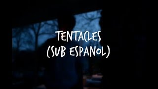 Tentacles (Acoustic) - Ghost Town | Sub. Español