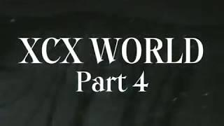 Charli XCX - XCX WORLD PART 4