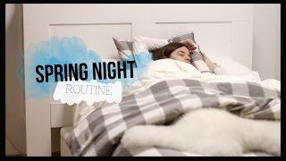 SPRING NIGHT ROUTINE 2016 - REAL | Teresa Macetas
