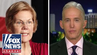 Gowdy rips Warren for 'demonstrably false' tweet