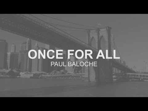 Paul Baloche - Once For All (Lyric Video)