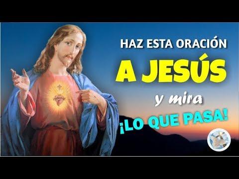 HAZ ESTA ORACIÓN A JESÚS Y ¡MIRA LO QUE PASA!