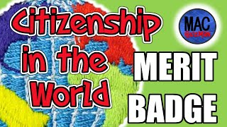 How To Get Citizenship In World Merit Badge - Eagle Scout Fast Track