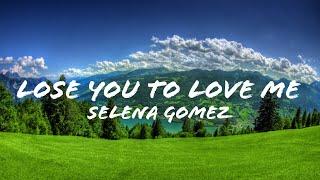 Selena Gomez - Lose You To Love Me (Audio)