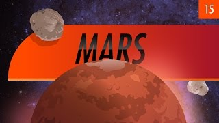 Mars: Crash Course Astronomy #15