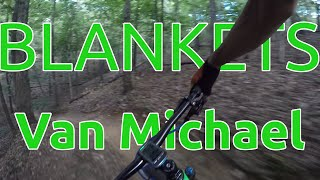 Riding The Van Michael Loop At Blankets Creek