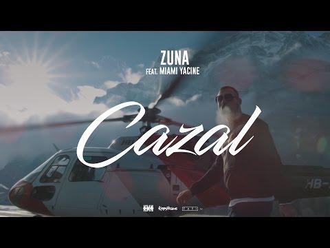 Zuna feat. Miami Yacine - Cazal Video
