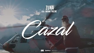 ZUNA   CAZAL Feat. MIAMI YACINE Prod. By Lucry (Official 4K Video)