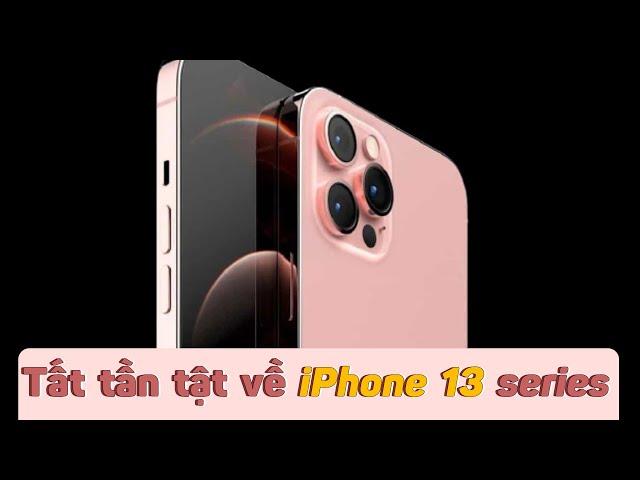 Tất tần tật về iPhone 13 series vừa ra mắt!!!