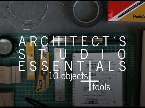 Architect's Studio Essentials – 10 objects + tools