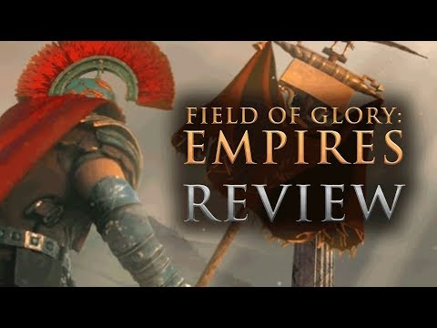 FIELD OF GLORY: EMPIRES | REVIEW - An Imperator: Rome Competitor?