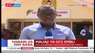 Msako unaendelea Embu kuwatafuta washukiwa waliouwa Mkuu wa Polisi