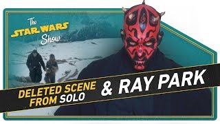 NEW Solo Deleted Scene and Ray Park on Returning as Maul! - Video Youtube