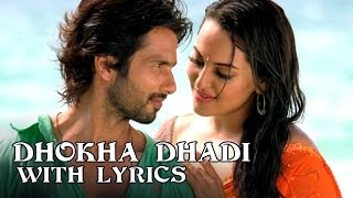 Dhokha Dhadi | Full Song With Lyrics | R Rajkumar - YouTube