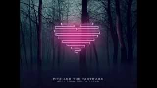 Fitz and the Tantrums - Out of My League (Audio)