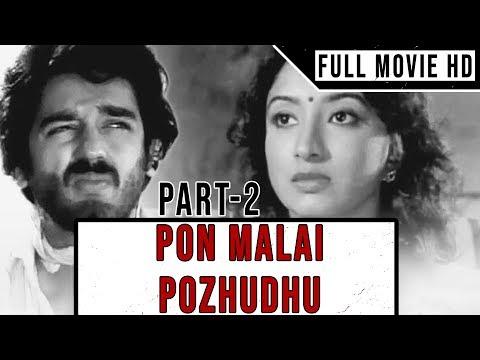 Pon Malai Pozhudhu   Full Movie   Part 2