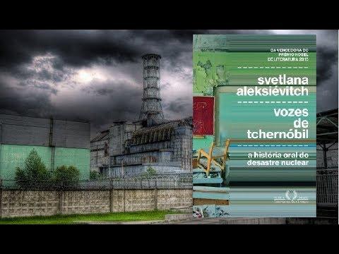 Vozes de Tchernóbil * Degustação Literária/Dicas do Zé