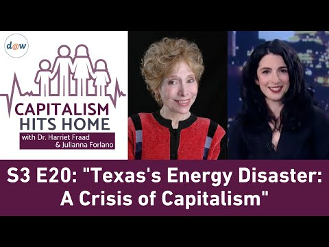 Capitalism Hits Home: Texas's Energy Disaster: A Crisis of Capitalism